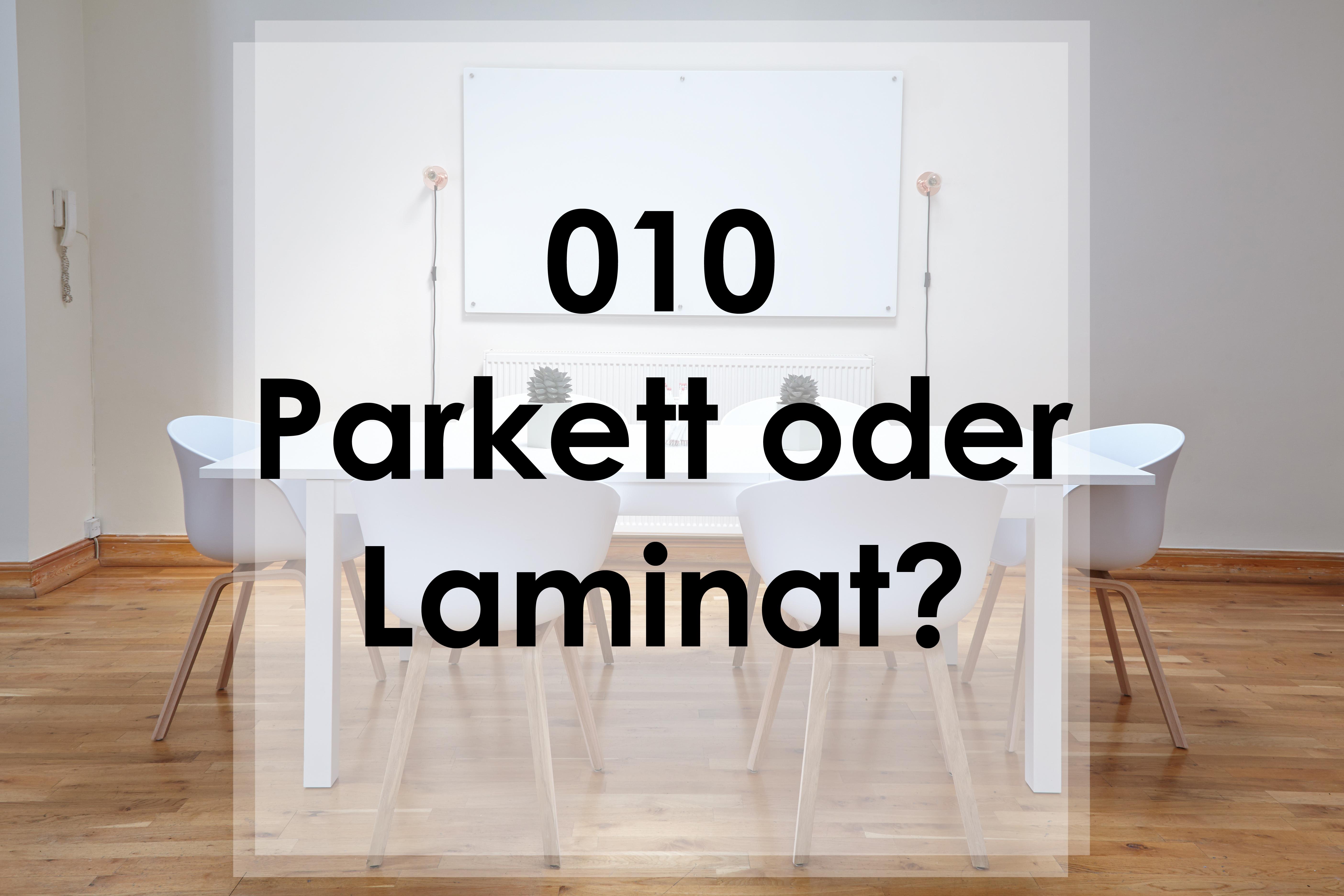 Was darf es sein? Parkett oder Laminat