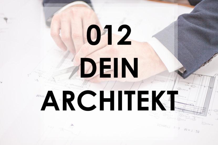 Wie findest du deinen Architekten?